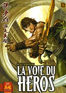 La Voie du Heros Edition simple Tome 1