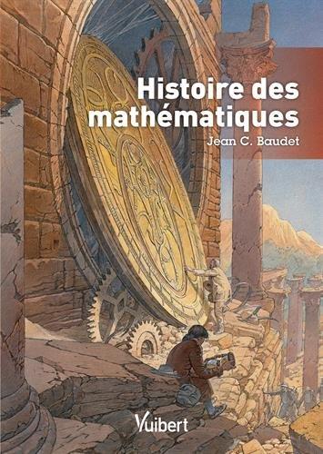 Histoire des mathématiques par Jean Baudet