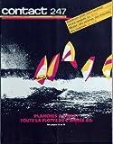 CONTACT FNAC [No 247] du 01/06/1986 - planche a voile, toute la flotte de l'annee 86 baladeurs, pour vivre heureux vivons casques minitel, des services , des donnees et des materiels