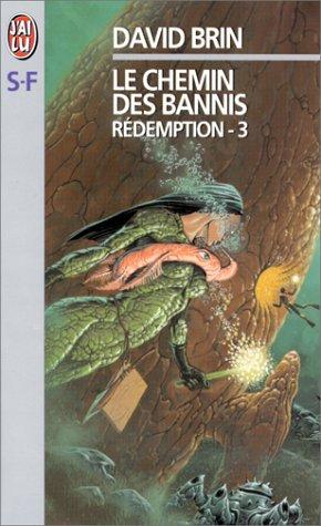 Rédemption, tome 3 : Le Chemin des bannis