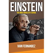 Einstein: The Inner World of a Genius (English Edition)