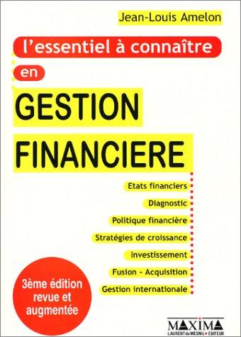 L'Essentiel à connaître en gestion financière
