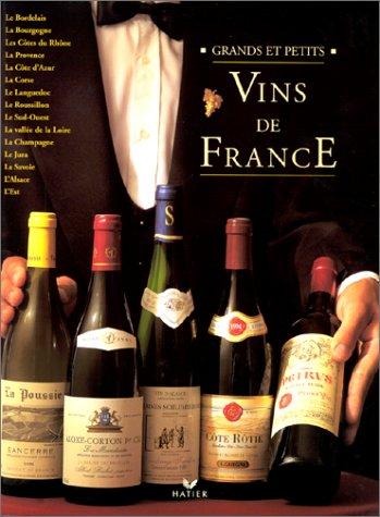 Vins de France : Grands et petits