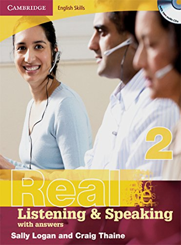 Real Listening & Speaking 2. Edition with answers and Audio CD: Cambridge English Skills Level 2