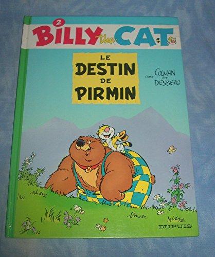 Billy the Cat, tome 2 : Le destin de Pirmin par (Album - Sep 1, 1998)