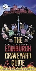 The Edinburgh Graveyard Guide: A Spooky Saunter Through Edinburgh's Chilling Cemeteries