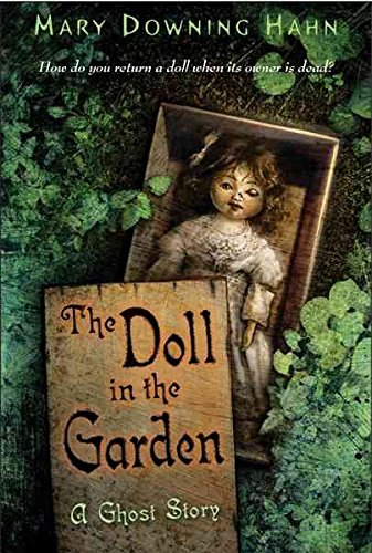 [(The Doll in the Garden : A Ghost Story)] [By (author) Mary Downing Hahn] published on (June, 2007)