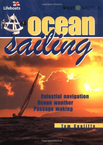 Ocean Sailing: Celestial Navigation, Weather, Passage Planning