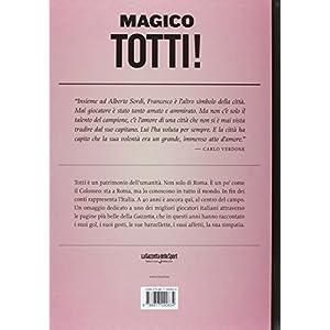 Magico Totti! nelle pagine de «La Gazzetta dello
