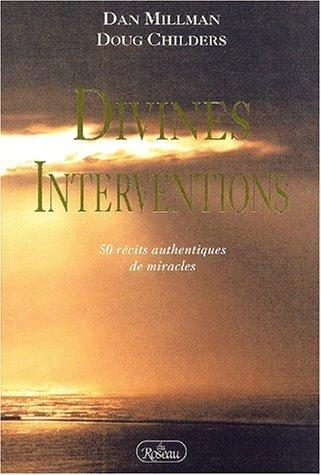 Divines interventions 50 récits authentiques de miracles - Livre en français