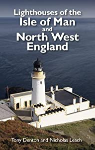 Lighthouses of the Isle of Man and North West England from Foxglove Media