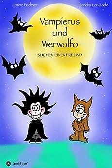 Vampierus und Werwolfo: SUCHEN EINEN FREUND