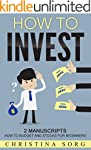 How to Invest: 2 Manuscripts: How to...