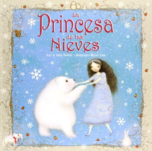 Princesa De Las Nieves,La - Ne (Princesas Y Hadas)