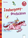 Zauberponygeschichten: Der Bücherbär: Kleine Geschichten