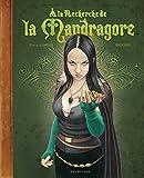 Telecharger Livres A la recherche de la Mandragore (PDF,EPUB,MOBI) gratuits en Francaise