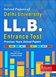 Previous Years Solved Papers of DU LL.B. Entrance exam Test (2008 To 2016). Faculty of Law, Delhi University (D.U.), Delhi.