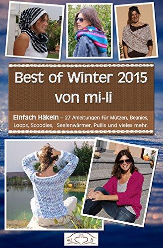 Best Of Winter 2015 Von Mi Li Einfach Häkeln 27 Anleitungen Für