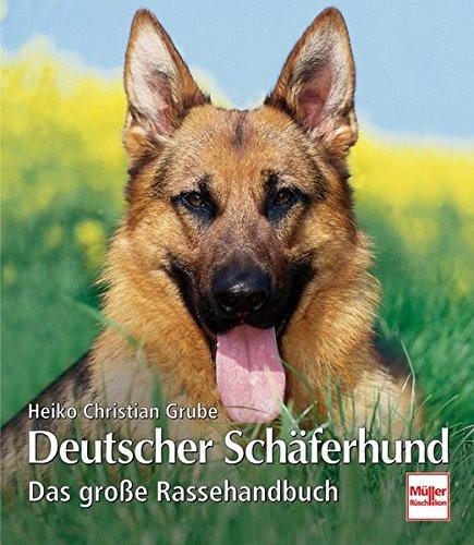 Deutscher Schäferhund: Das große Rassehandbuch (Hunderassen) -