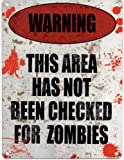 Warning this Area Has Not Been Checked For Zombies Metal Advertising Wall Sign 200mm x 150mm