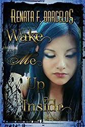 Wake Me Up Inside (Myself in Blue Book 2) (English Edition)