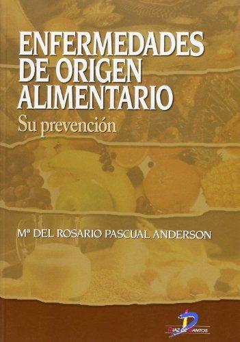 Enfermedades de origen alimentario por María del Rosario Pascual Anderson