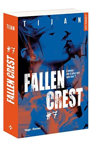 Fallen Crest, Tome 7 :