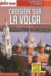 Croisière sur la Volga par  Le Petit Futé