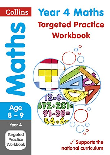 Year 4 Maths Targeted Practice Workbook: 2019 tests (Collins KS2 Revision and Practice)