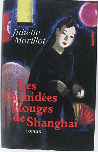 Les Orchidees Rouges De Shanghai [Pdf/ePub] eBook