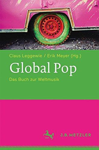 Global Pop: Das Buch zur Weltmusik