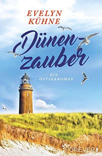 Dünenzauber: Ein Ostseeroman von [Kühne, Evelyn]