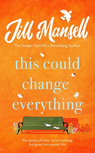 This Could Change Everything: Beat the January blues with the feel-good new romance from the bestselling author