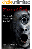 Zippered Flesh: Tales of Body Enhancements Gone Bad!