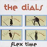 Flex Time by Dials (2005-10-20)