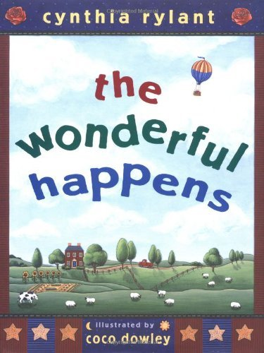The Wonderful Happens by Cynthia Rylant (2000-11-01)