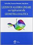 Lezioni di algebra lineare con applicazioni alla geometria analitica