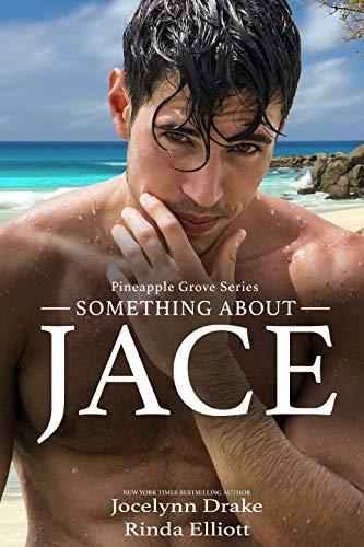 Something About Jace (Pineapple Grove Book 1) (English Edition)