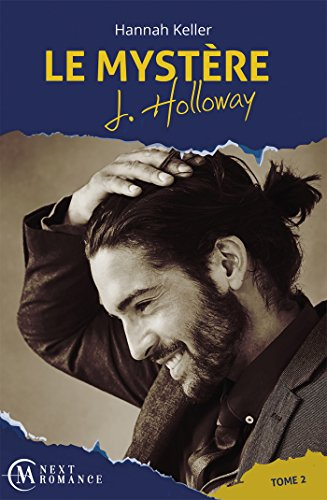 Le Mystère J. Holloway - tome 2 par [Keller, Hannah]