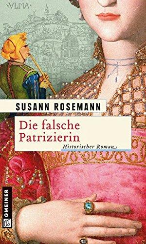 Buchseite und Rezensionen zu 'Die falsche Patrizierin' von Susann Rosemann