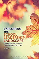 Exploring the School Leadership Landscape: Changing Demands, Changing Realities