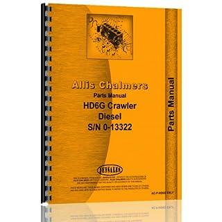 Allis Chalmers HD-6G Diesel Crawler Parts Manual s/n 0-13322