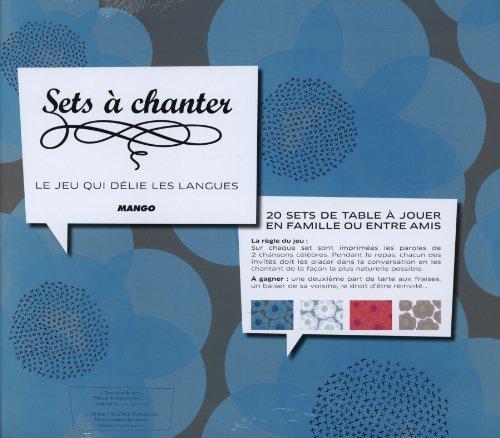 Sets à chanter : Le jeu qui délie les langues par Mathieu Ducournau