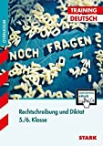 Training Gymnasium - Deutsch Rechtschreibung und Diktat 5./6. Klasse