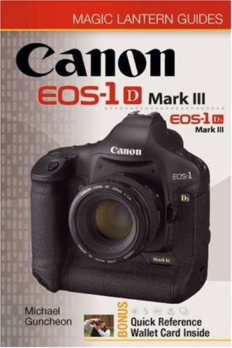 Magic Canon Lantern (Magic Lantern Guides Canon EOS-1Ds Mark III)