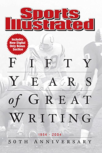 sports-illustrated-50-years-of-great-writing-1954-2004-50th-anniversary-sports-illustrated-books