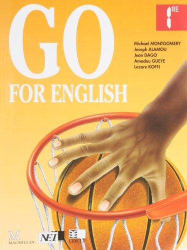 Go for English première, livre de l'élève