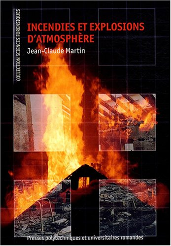 Incendies et explosions d'atmosphère par Jean-Claude Martin