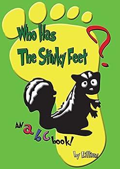 Who Has The Stinky Feet? (1) (English Edition) von [Lillian]