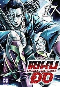 Riku-do, La rage aux poings Edition simple Tome 17